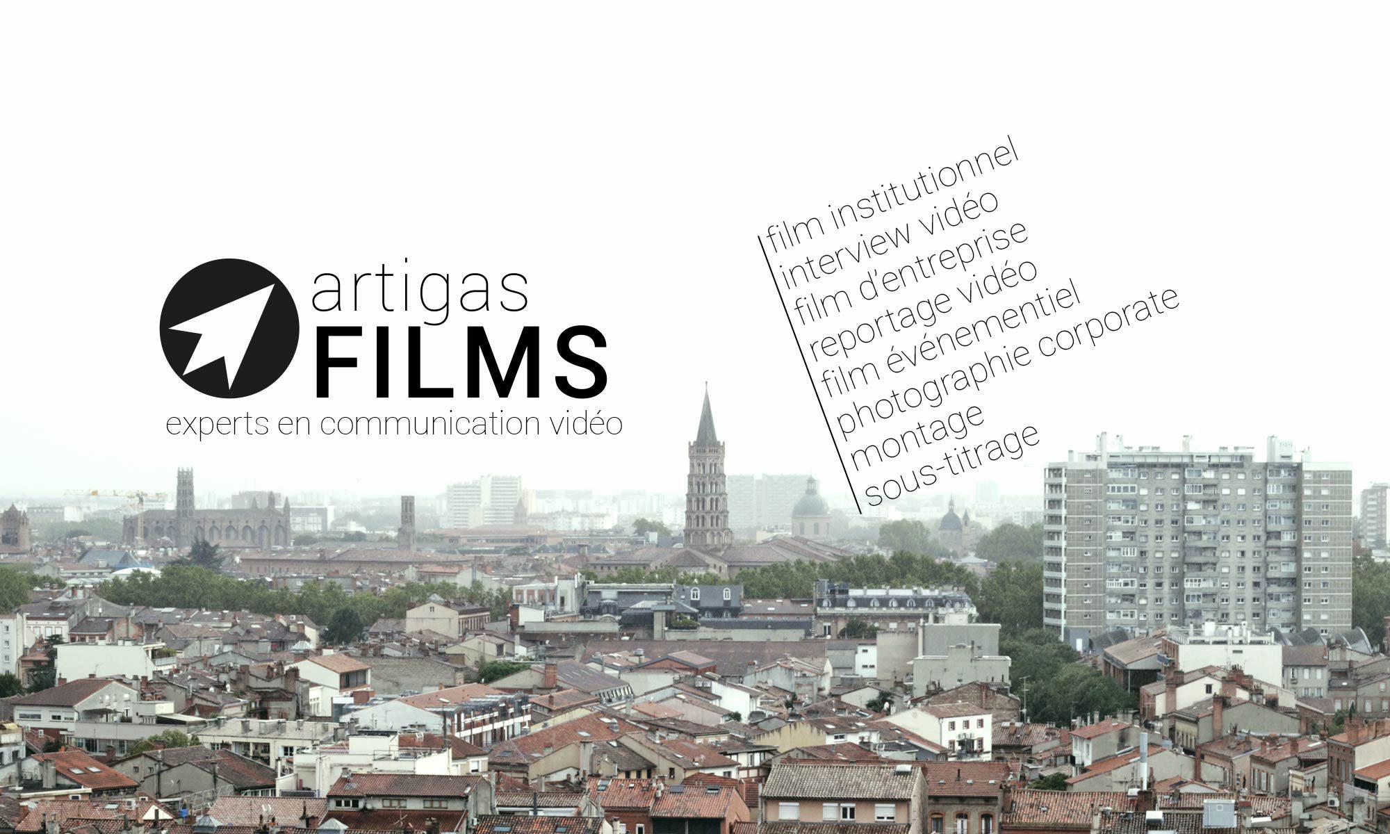 Artigas Films - Production audiovisuelle à Toulouse, vidéo entreprise, film corporate