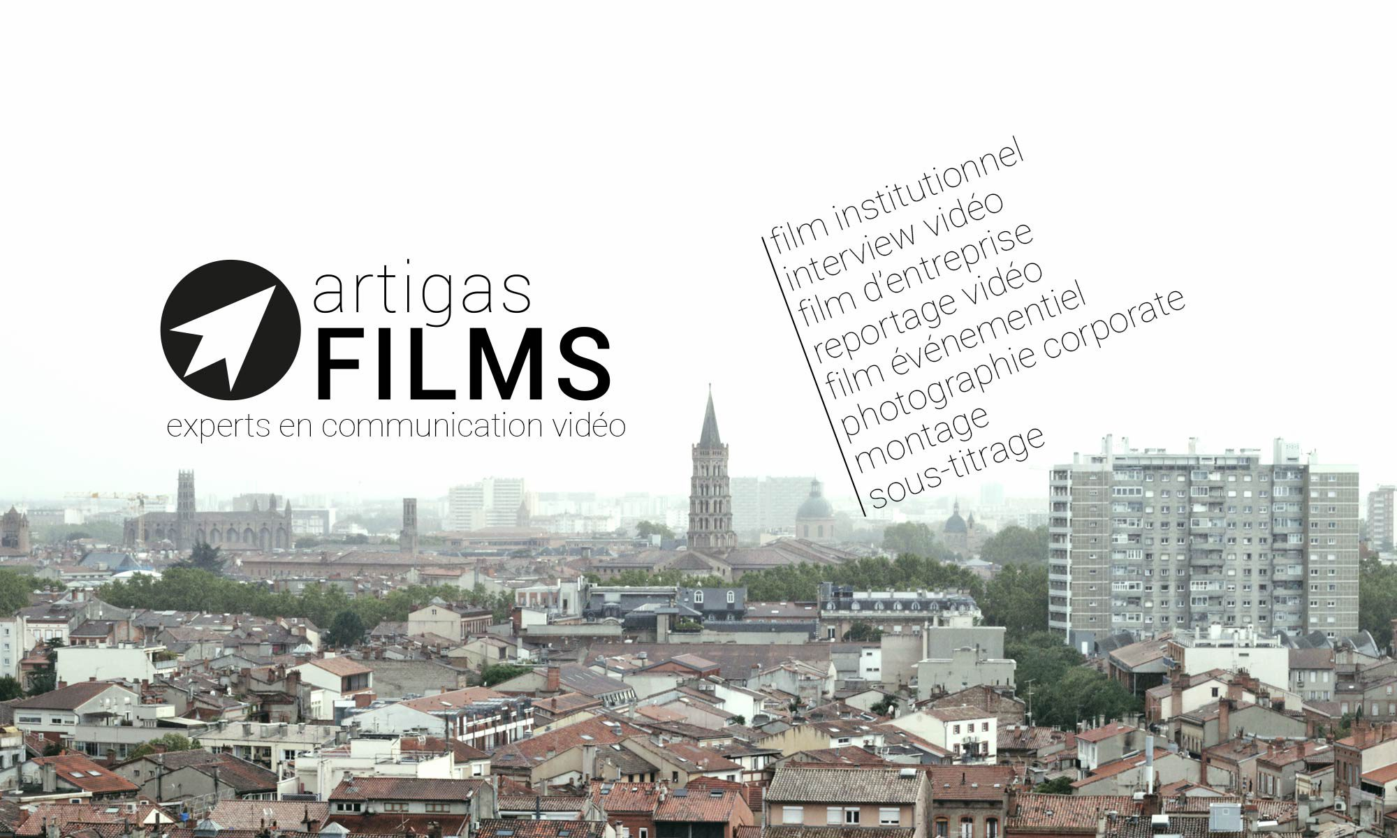 Artigas Films - Production audiovisuelle à Toulouse, vidéo entreprise, film corporate